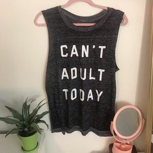 Tank top - Can't Adult Today